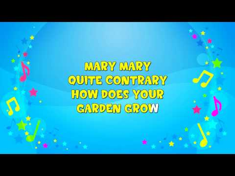 Mary Mary Quite Contrary Sing A Long