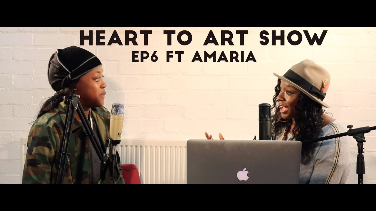 Download Heart To Art Show Ep 6 ft Amaria