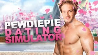 PEWDIEPIE DATING SIMULATOR