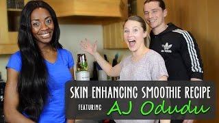 Skin Enhancing Smoothie Recipe ft AJ Odudu