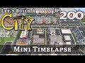 How To Build A City :: Minecraft :: Mini Timelapse :: E200
