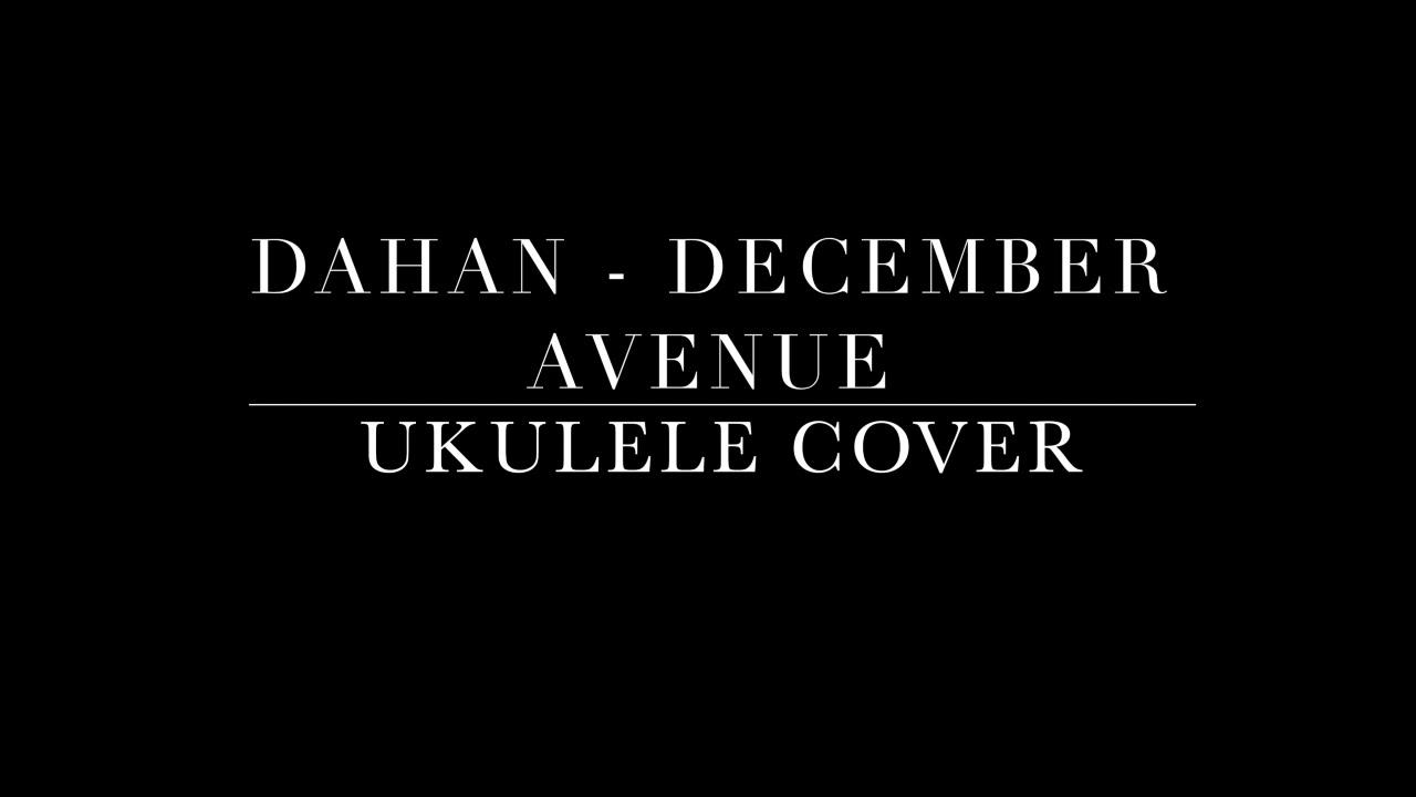 dahan-december-avenue-ukulele-cover-lesly-flores