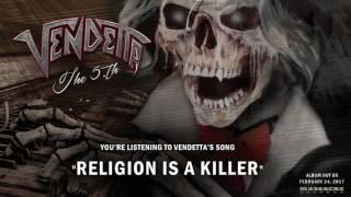 VENDETTA - Religion Is A Killer Pre-Listening
