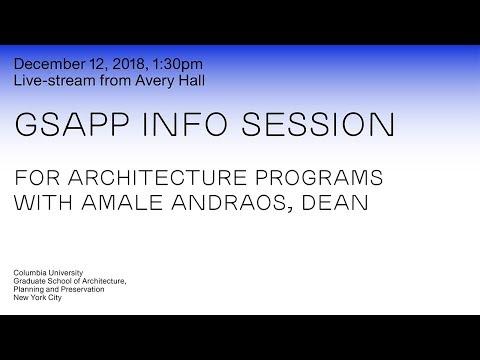 Columbia GSAPP Architecture Info Session