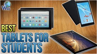 10 Best Tablets For Students 2018