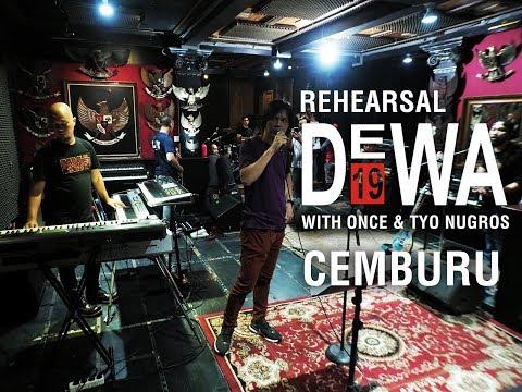 DEWA19 (+ ONCE - TYO) - CEMBURU (REHEARSAL) HD