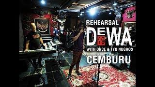 Cemburu - Dewa19 ft. Once Mekel & Tyo Nugros (Rehearsal)