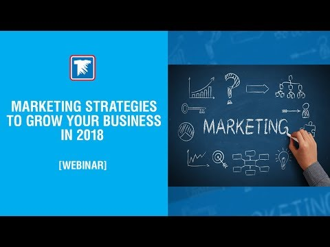 Marketing Strategies to Grow Your Business in 2018
