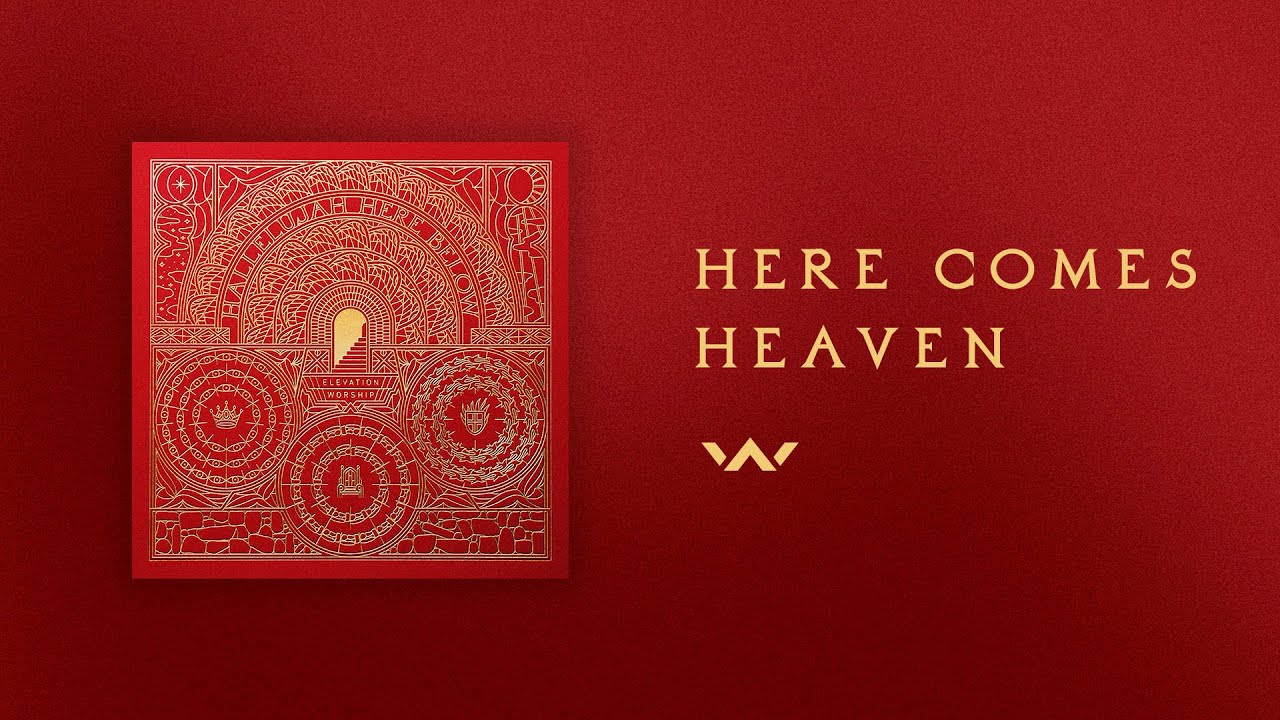 Here Comes Heaven | Official Audio | Elevation Worship
