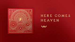 here comes heaven official audio elevation worship