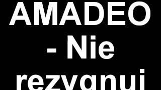 Amadeo - Nie rezygnuj -mp3