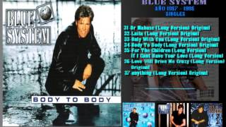 BLUE SYSTEM - BODY TO BODY (LONG VERSION) ORIGINAL