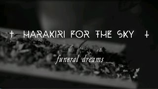 Harakiri For The Sky - Funeral Dreams (Official Lyric Video)