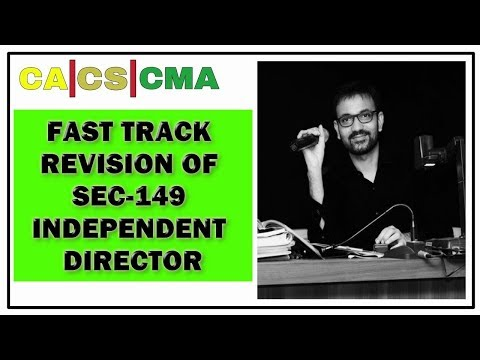 Fast Track Revision of SEC-149 Independent Director for CA & CMA Final, CS