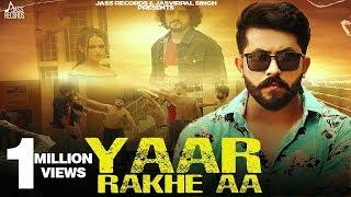 Yaar Rakhe Aa  Full Hd Vipul Verma New Punjabi S 2019 Punjabi S Jass Records