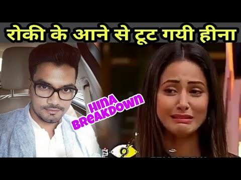 BIGGBOSS 11 hina khan boyfriend rocky come in to the BIGGBOSS 11 house hina khan meltdown 7 dec upd.