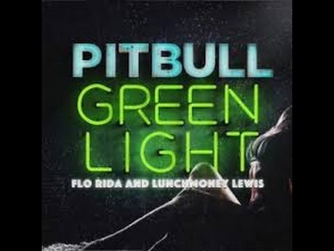 Pitbull - Greenlight ft. Flo Rida [Official Audio]