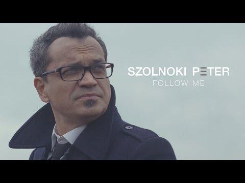 Szolnoki Péter - Follow Me (full album)