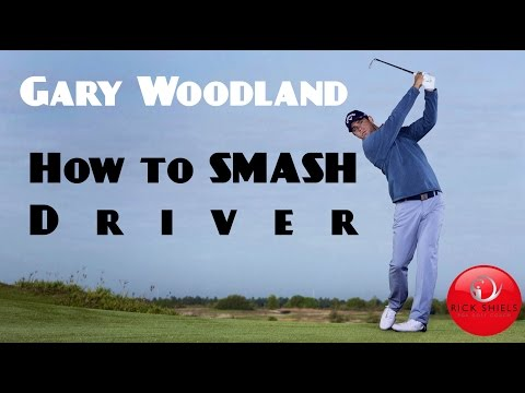 GARY WOODLAND HOW TO SMASH THE DRIVER!