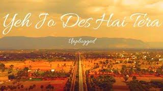 Yeh Jo Des Hai Tera l Swades l A.R. Rahman l Unplugged l Varad Mehta
