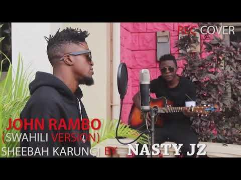 JOHN RAMBO Sheebah Karungi Cover by NASTY JZ swahili version