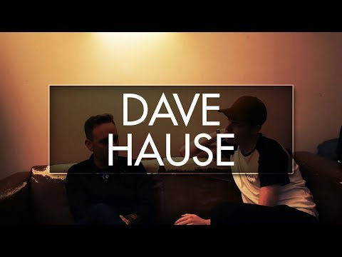 DAVE HAUSE INTERVIEW (OCTOBER 2017)