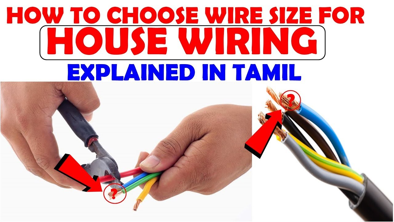 How To Choose Wire Size For House Wiring Explained In Tamil