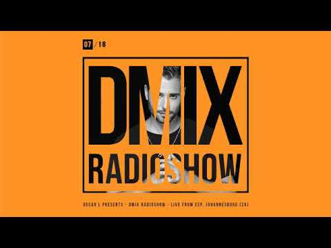WEEK07_2018_Oscar L Presents - DMix Radioshow - Live from E.S.P. for Superior Clubbing, Johannesburg