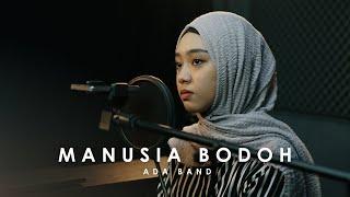 Download Mp3 Manusia Bodoh - Ada Band Alviana & Rusdi Cover