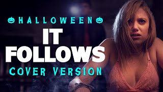 It Follows - Main Theme