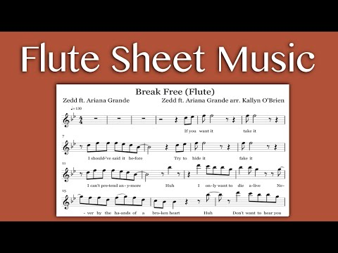 Break Free  Zedd ft Ariana Grande Flute Sheet Music