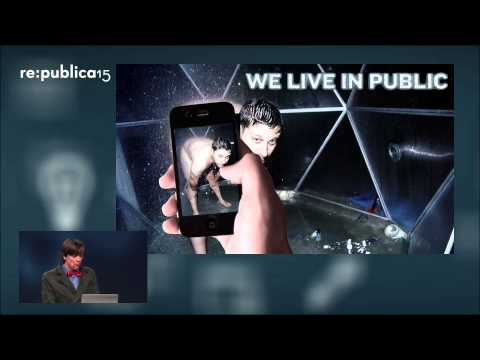 re:publica 2015 - Justin Hall: Self Exploitation on Today's Internet on YouTube