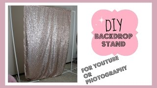 DIY Backdrop Stand for Youtube/Photography Under $20