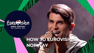 How to Eurovision - Norway 🇳🇴