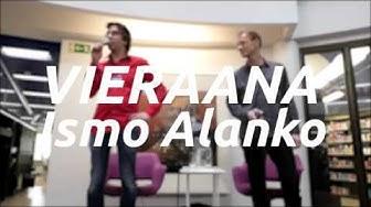 Vieraana – Ismo Alanko (Tampereen pääkirjasto Metso)