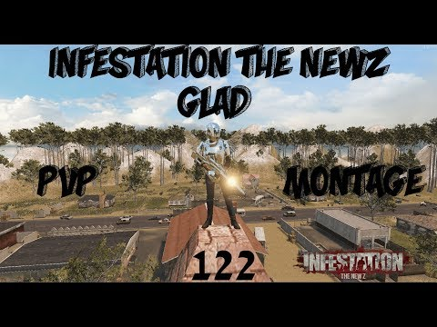 Infestation The NewZ - PVP Montage Glad #122