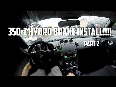 350z hydro brake install PART 2