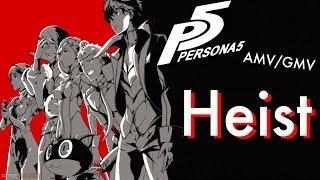 Persona 5 (Heist: Ben Folds) (AMV/GMV )