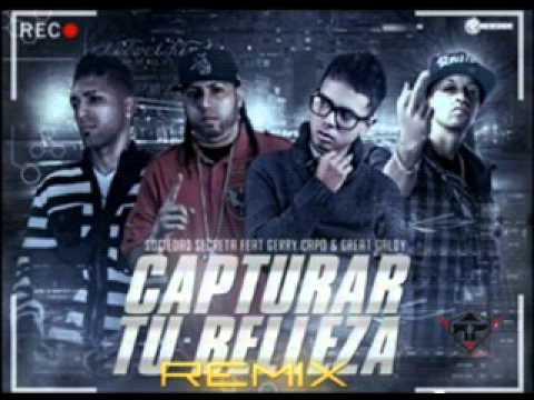 Capturar Tu Belleza (Official Remix) - Sociedad Secreta Ft. Gerry Capo & Great Naldy
