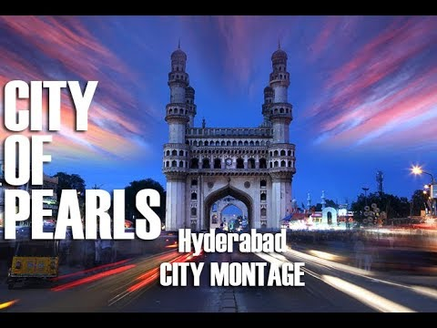 CITY OF PEARLS - Hyderabad City Montage Video