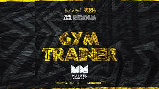 Gym Trainer (Official Audio) | Machel Montano | Produced by Travis World & Jonny Blaze