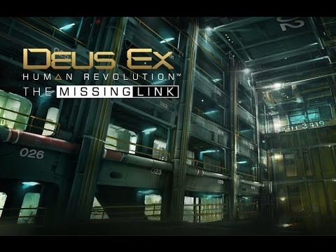 Deus Ex: Human Revolution, Missing Link DLC - Find the CIC - Part 2 from YouTube · Duration:  30 minutes 17 seconds