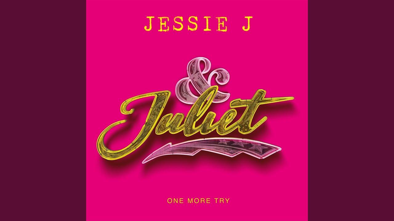 Arti Terjemahan Lirik Lagu Jessie J - One More Try