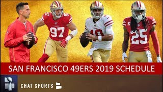 49ers 2019 Schedule: Breaking Down Opponents, Game Previews & Predictions For NFL Regular Season
