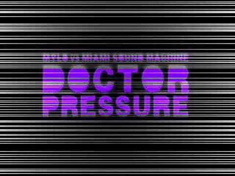 Mylo vs. Miami Sound Machine - Doctor Pressure.wmv mp3