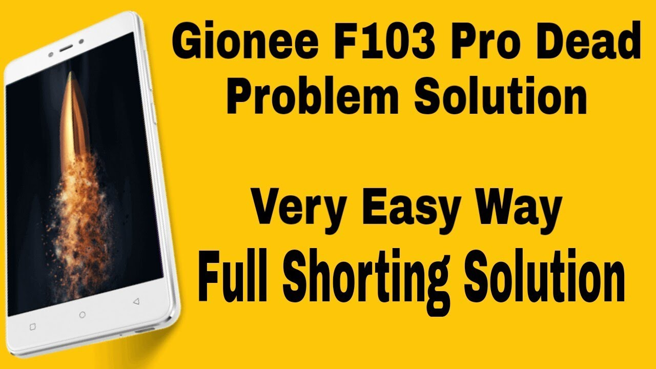 Gionee F103 pro dead solution by malti meter   Gionee F103 Pro full  shorting solution