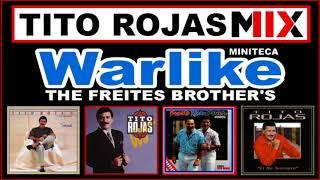 Miniteca Warlike Presenta: Tito Rojas Mix - Dj Francisco Freites & Dj Alexis Freites
