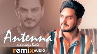 Antenaa (Audio Remix) | Kulwinder Billa | Dj Hans | Latest Punjabi Songs 2019 | Speed Records