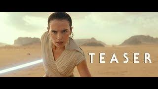 Star Wars: The Rise Of Skywalker – Teaser