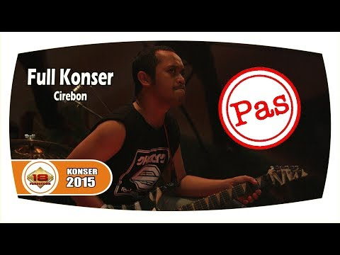 Pas Band - Full Konser (Live Konser Cirebon 17 Oktober 2015)